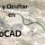 AutoCAD 2015 Aislar y Ocultar objetos