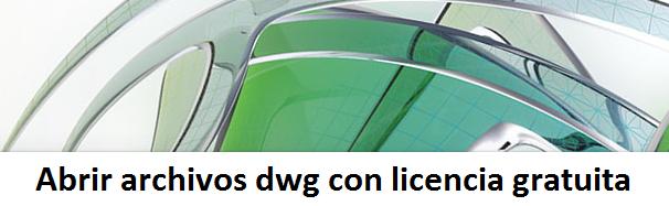 AutoCAD Viewer la aplicación gratuita para abrir archivos dwg