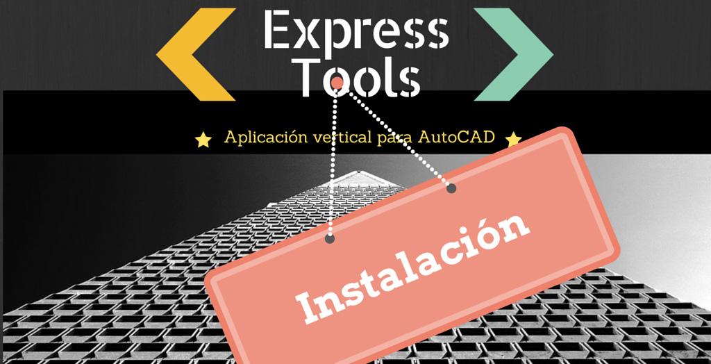 Instalar AutoCAD Express Tools
