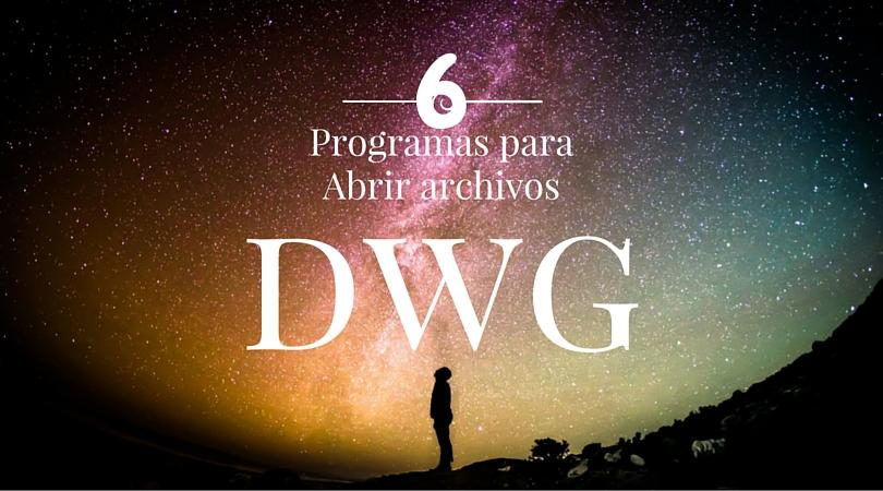 6 Programas con los que podrás compartir tus archivos dwg