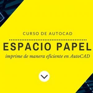 Curso_Espacio_Papel_AutoCAD