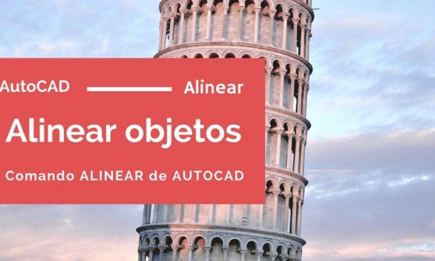 Alinear objetos en AutoCAD