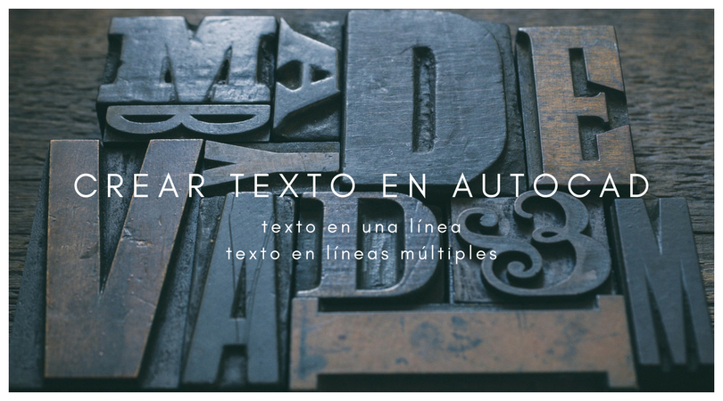 Diferencias entre texto en una línea y texto en lineas multiples de AutoCAD