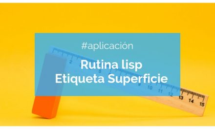 Rutina lisp para superficiar dependencias. Etiqueta con área y dependencia