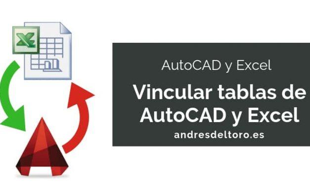 Cómo conectar una tabla de Excel y una tabla de AutoCAD