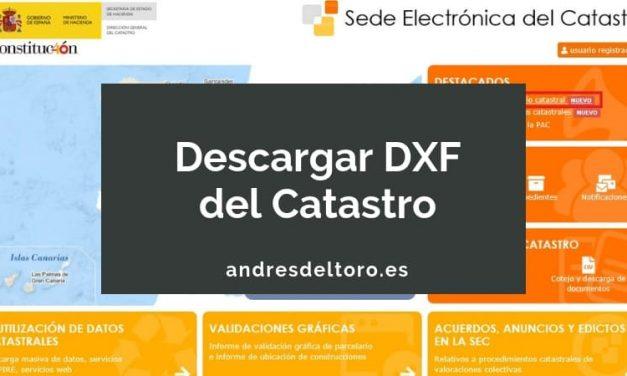 Cómo descargar un DXF del Catastro
