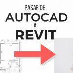 Revit. Cómo preparar en AutoCAD un dwg para insertar en Revit