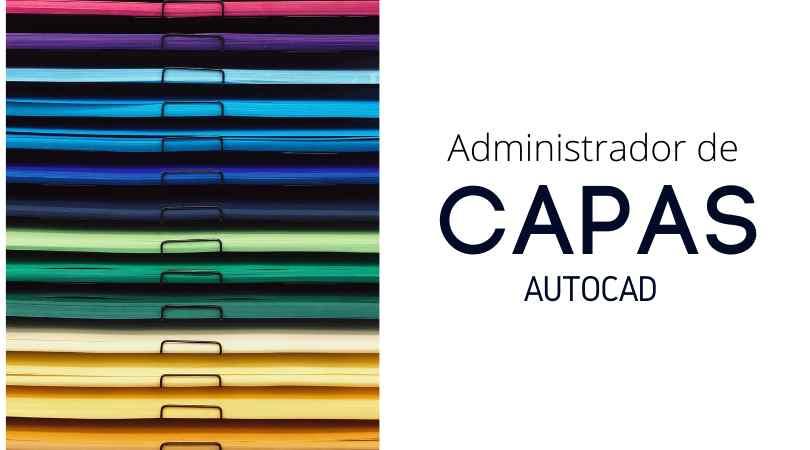 AutoCAD. El administrador de capas