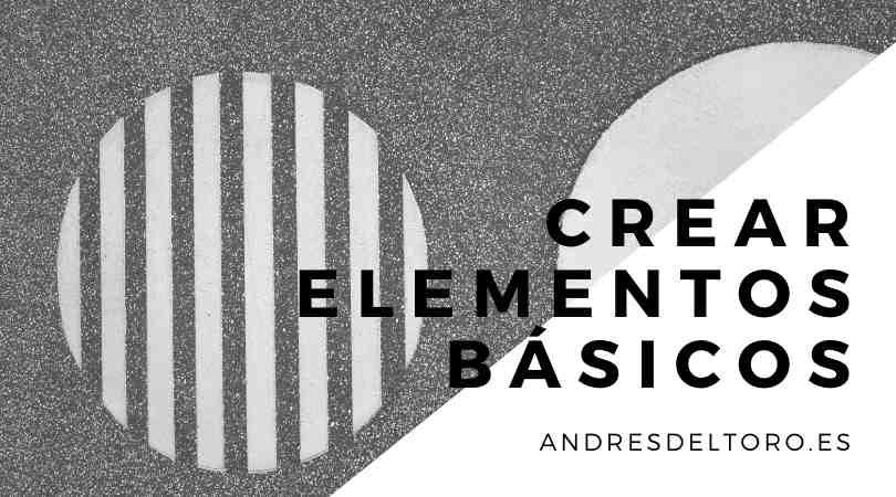 Crear elementos básicos en AutoCAD