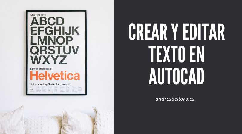 Editar y crear texto en AutoCAD